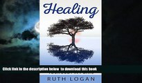 Best books  Healing: 7 Ways To Heal Your Body In 7 Days (With Only Your Mind) (Inner Healing,