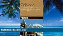 Buy NOW  Fodor s Colorado, 4th edition: Expert Advice and Smart Choices: Where to Stay, Eat, and