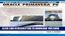 [PDF] Project Planning   Control Using Primavera P6 Oracle Primavera P6 Versions 8.1, 8.2   8.3 -