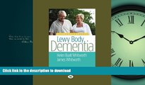 Read books  A Caregiver s Guide to Lewy Body Dementia online