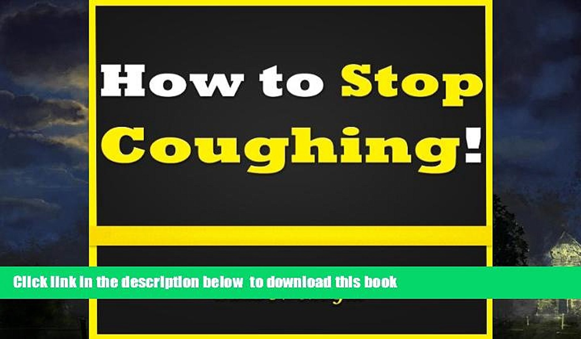 liberty books  How to Stop Coughing: Discover How to Stop a Cough and How to Get Rid of a Cough