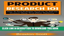 [PDF] Product Research 101: How To Find Profitable Products To Sell On Amazon, Ebay, And Other