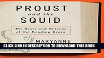 [PDF] Proust and the Squid: The Story and Science of the Reading Brain Full Online