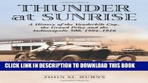 Best Seller Thunder at Sunrise: A History of the Vanderbilt Cup, the Grand Prize And the