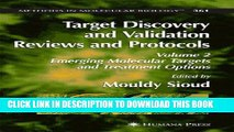 Read Now Target Discovery and Validation Reviews and Protocols: Emerging Molecular Targets and