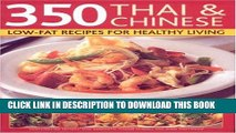 Ebook 350 Chinese   Thai Recipes for Healthy Living: All the taste and none of the fat:  fabulous