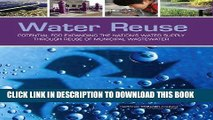 Ebook Water Reuse: Potential for Expanding the Nation s Water Supply Through Reuse of Municipal