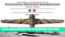 Read Now The Camouflage   Markings of the Aeronautica Nazionale Repubblicana 1943-45 (Camouflage