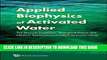 Ebook Applied Biophysics of Activated Water: The Physical Properties, Biological Effects and