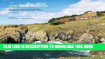 Best Seller The Sea Ranch: Fifty Years of Architecture, Landscape, Place, and Community on the