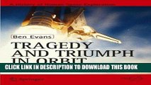 Read Now Tragedy and Triumph in Orbit: The Eighties and Early Nineties (Springer Praxis Books)