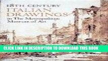 Best Seller 18th Century Italian Drawings in the Metropolitan Museum of Art Free Download