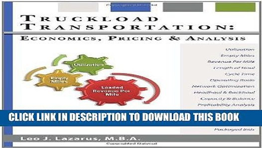 Ebook Truckload Transportation: Economics, Pricing and Analysis Free Read