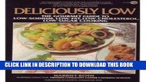 Best Seller Deliciously Low: Low-Sodium, Low-Fat, Low-Cholesterol, Low-Sugar Cooking (Plume) Free