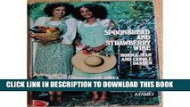 Best Seller Spoonbread and Strawberry Wine: Recipes and Reminiscences of a Family Free Download