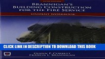 Read Now Brannigan s Building Construction For The Fire Service Student Workbook Download Online