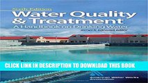 Read Now Water Quality   Treatment: A Handbook on Drinking Water (Water Resources and