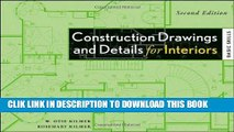Best Seller Construction Drawings and Details for Interiors: Basic Skills, 2nd Edition Free Read