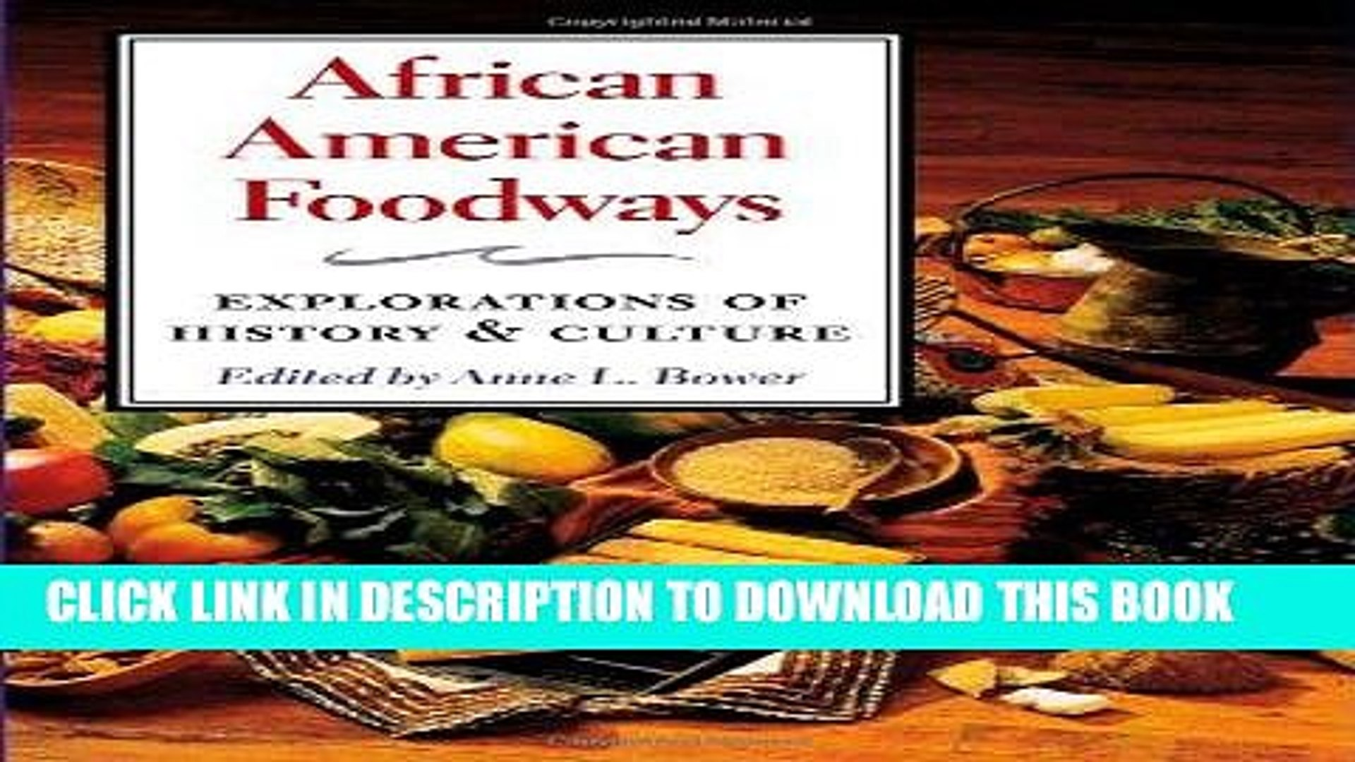 Best Seller African American Foodways: Exploration of History and Culture (The Food Series) Free
