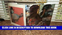 Ebook Degas: Pastels, Oil Sketches, Drawings Free Read
