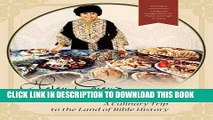 Best Seller Helen Corey s Food from Biblical Lands: A Culinary Trip to the Land of Bible History: