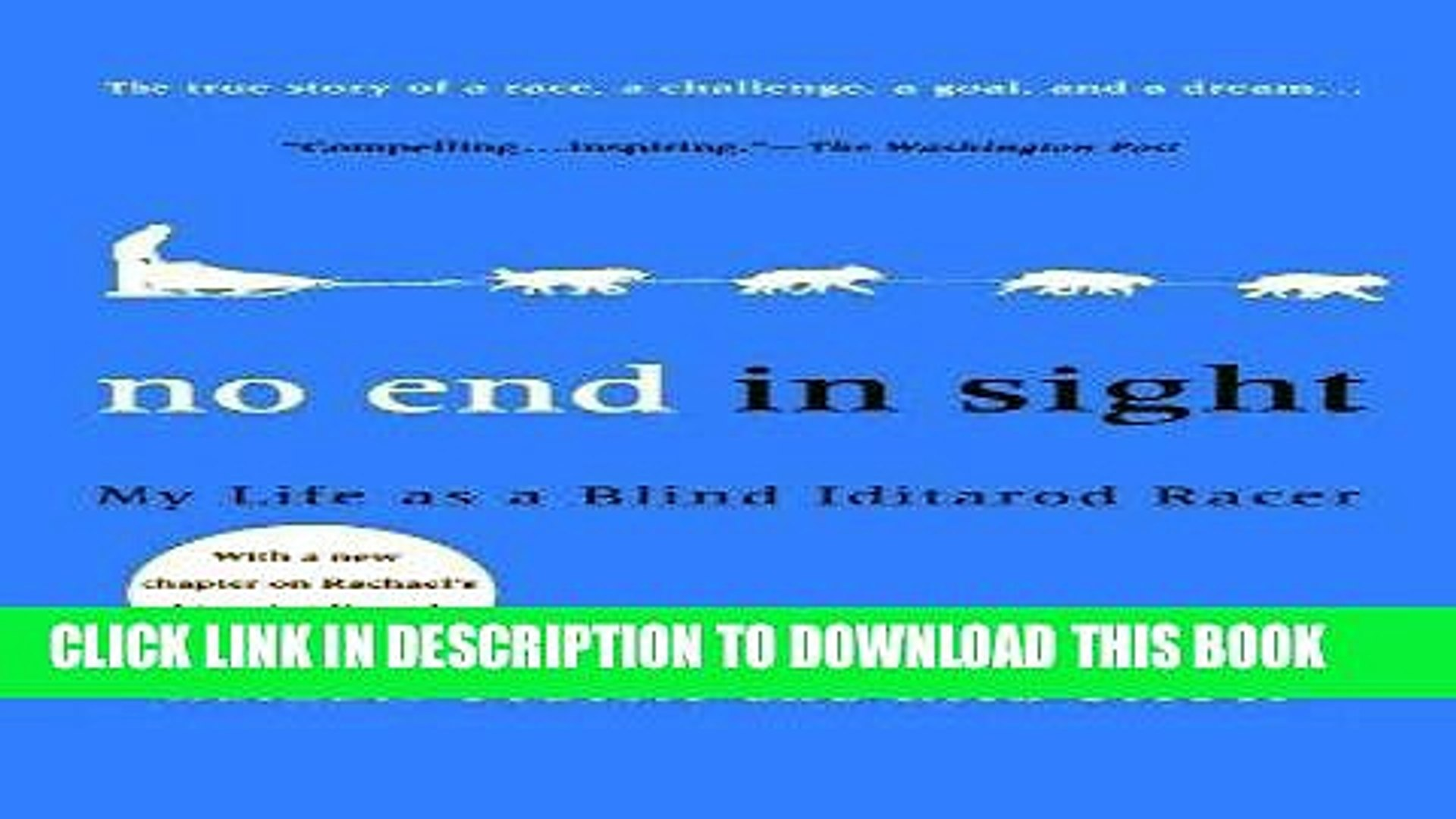 No End in Sight My Life as a Blind Iditarod Racer