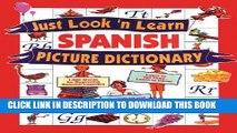 Ebook Just Look  n Learn Spanish Picture Dictionary (Just Look n Learn Picture Dictionary Series)