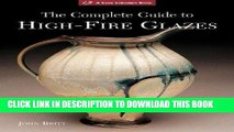 [PDF] The Complete Guide to High-Fire Glazes: Glazing   Firing at Cone 10 (A Lark Ceramics Book)