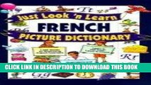 Best Seller Just Look  n Learn French Picture Dictionary (Just Look n Learn Picture Dictionary
