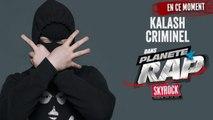 ESCOBAR MACSON - SKYROCK - PLANÈTE RAP KALASH CRIMINEL