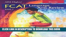 Best Seller Great Source Aim Higher! Florida: FCAT Language Arts, Pupil Edition Level J 2004 Free