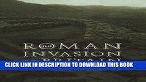 Ebook The Roman Invasion of Britain (Roman Conquest of Britain) Free Download