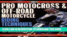 [PDF] FREE Pro Motocross and Off-Road Motorcycle Riding Techniques (Cycle Pro) [Read] Full Ebook