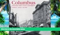 Buy NOW  Columbus and the Ohio State University Then and Now (Then   Now Thunder Bay) Kathy Mast