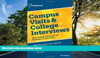 Read Campus Visits and College Interviews (College Board Campus Visits   College Interviews) Free