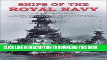 Best Seller Ships of the Royal Navy: The Complete Record of All Fighting Ships of the Royal Navy