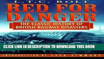 [PDF] Mobi Red for Danger: The Classic History of British Railway Disasters Full Online