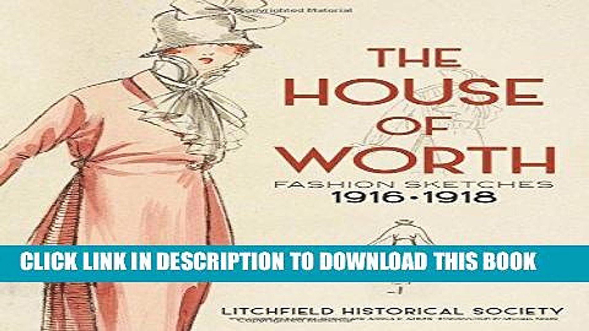 [PDF] The House of Worth: Fashion Sketches, 1916-1918 Full Colection