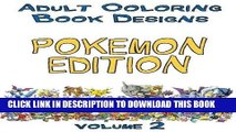 [PDF] Adult Coloring Book Designs: Stress Relief Coloring Book: POKEMON Designs for Coloring