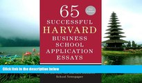 READ book 65 Successful Harvard Business School Application Essays, Second Edition: With Analysis