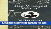 [PDF] Epub The Wicked Wit of Winston Churchill (The Wicked Wit of series) Full Online