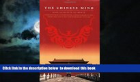 Read book  The Chinese Mind: Understanding Traditional Chinese Beliefs and Their Influence on