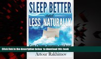 liberty book  Sleep Better and Less - Naturally: Cure Chronic Insomnia and Boost Body-Brain O2