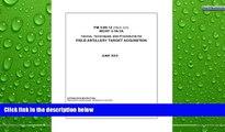 READ NOW  Field Manual FM 3-09.12 (FM 6-121) MCRP 3-16.1A Tactics, Techniques, and Procedures for