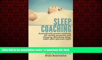 Read book  Sleep Coaching  - Scientifically proven methods for curing insomnia and enjoying