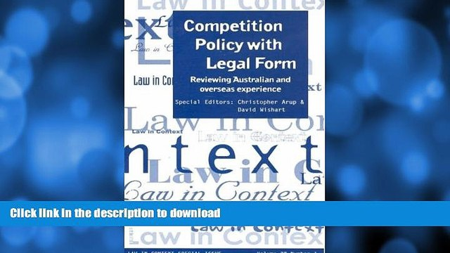READ  Competition Policy with Legal Form: Reviewing Australian   Overseas Experience (Law in