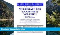 Big Deals  Rigos Primer Series Uniform Bar Exam (UBE) Multistate Bar Exam (MBE) Volume 2: 2017