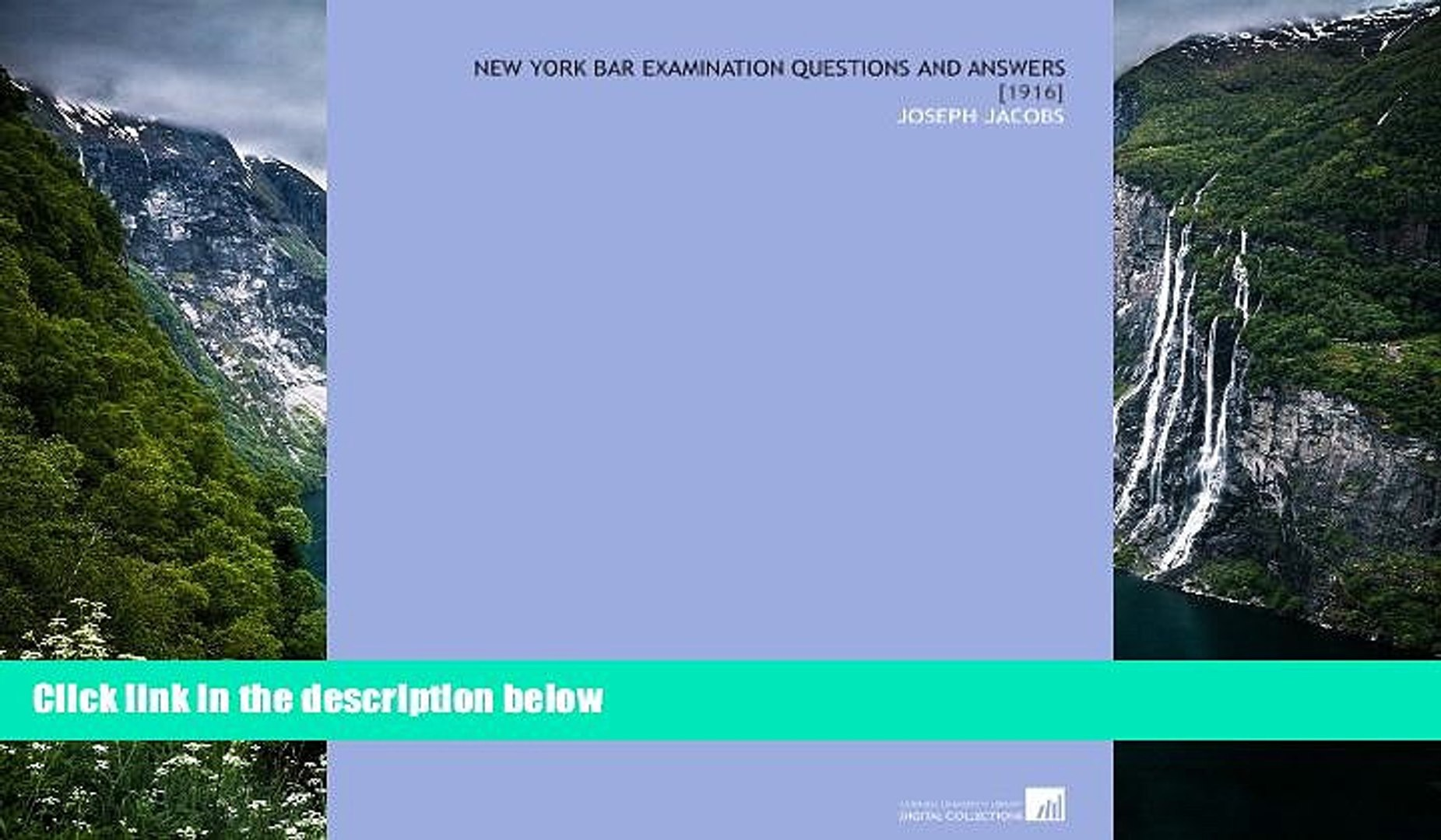 Big Deals  New York Bar Examination Questions and Answers: [1916]  READ ONLINE