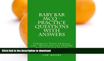 FAVORITE BOOK  Baby Bar MCQ - Practice Questions With Answers: Cobtracts Torts Criminal law -
