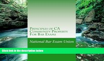 Books to Read  Principles of CA Community Property For Bar Exams: The National Bar Exam Union